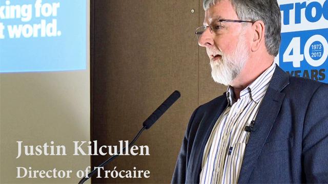 Trócaire at 40 – Justin Kilcullen