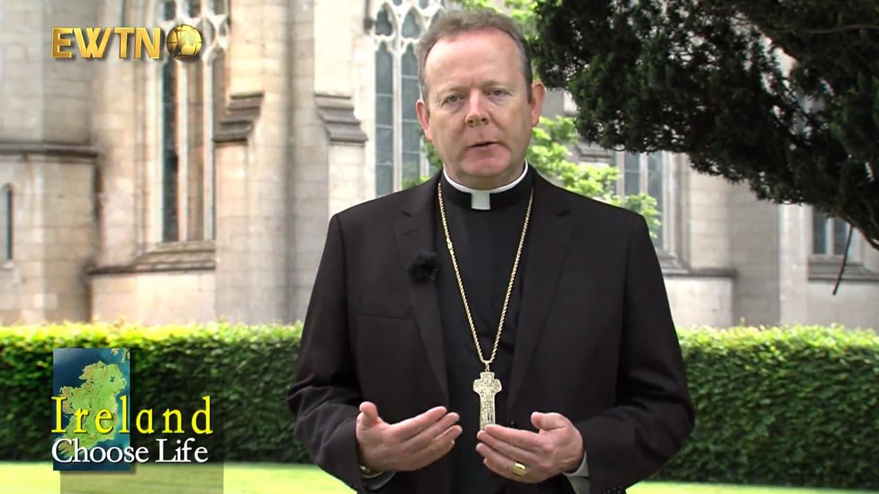 Archbishop Eamon Martin – Choose Life appeal