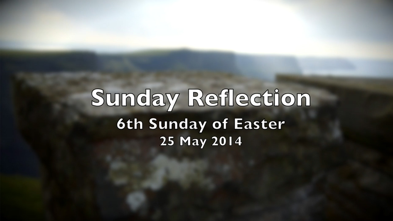 Jesus my Guide – Reflection for 6th Sunday of Easter