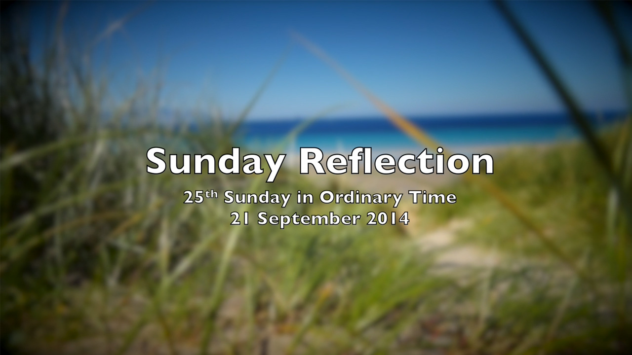 Reflection for 25th Sunday in Ordinary Time