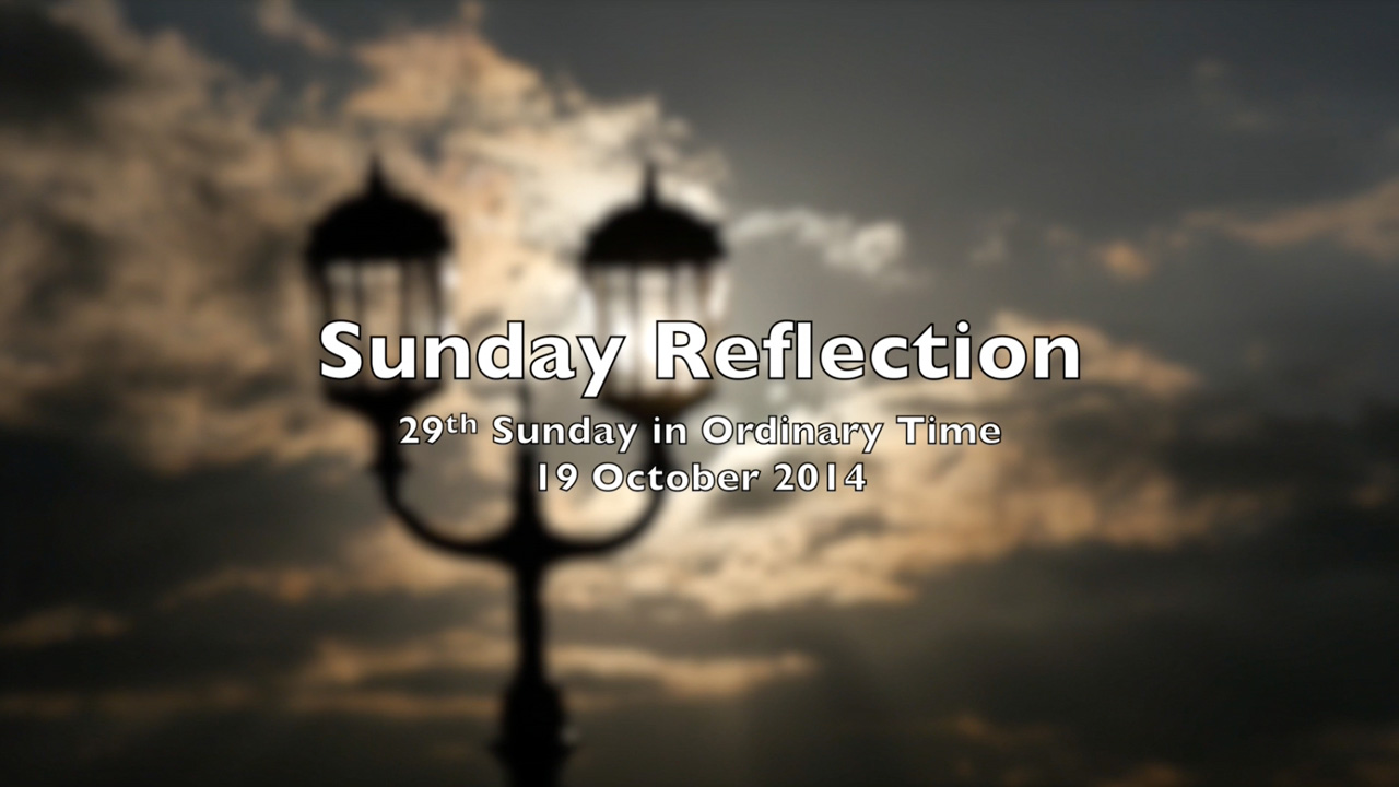 Reflection for 29th Sunday in Ordinary Time