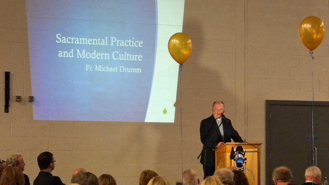 Sacramental Practice and Modern Culture