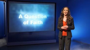 A Question of Faith – Episode 5