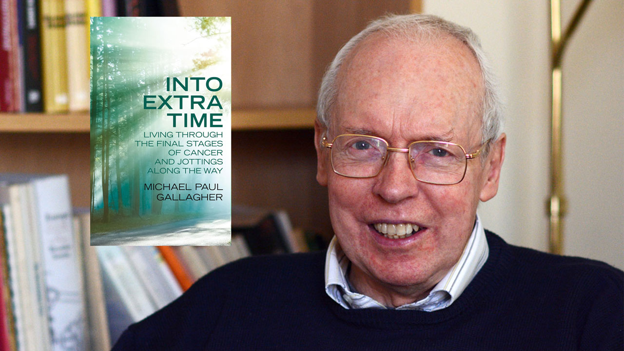 Into Extra Time – last book of Michael Paul Gallagher SJ